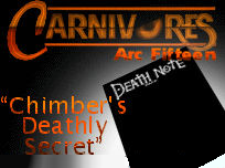 Arc XV: Chimber's Deathly Secret
