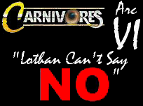 Arc VI: Lothan Can't Say No